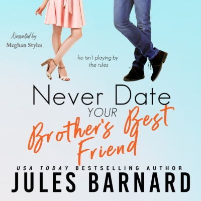 Neverdate Yourbrothersbestfriend Audiobook